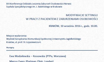 XIII Konferencja Oddziału Leczenia Zaburzeń Osobowości i Nerwic, Kraków 10.09.2016 r.