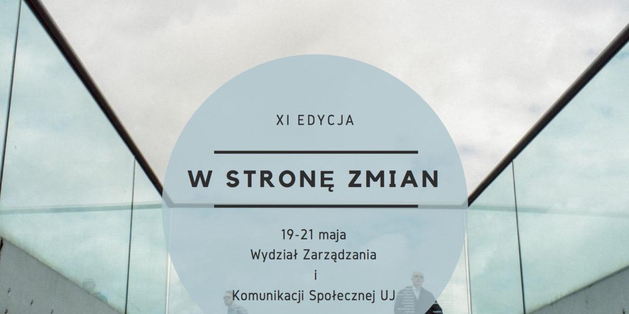 """XI Konferncja """"W Stronę Zmian""""; Kraków 19-21.05.2017 r."""